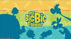 My Big Big Friend Theme Song (best quality)