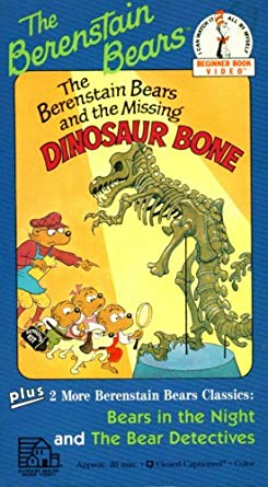 The Berenstain Bears Beginner Book Video: The Missing Dinosaur Bone (1990)