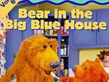 Bear in the Big Blue House: Volume 6 (1999)