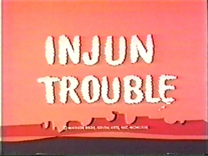 Injun Trouble 1969 title card.png