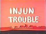 Injun Trouble (1969) (Short)