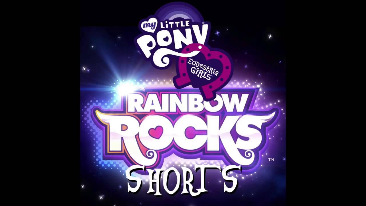My Little Pony: Equestria Girls: Rainbow Rocks Shorts