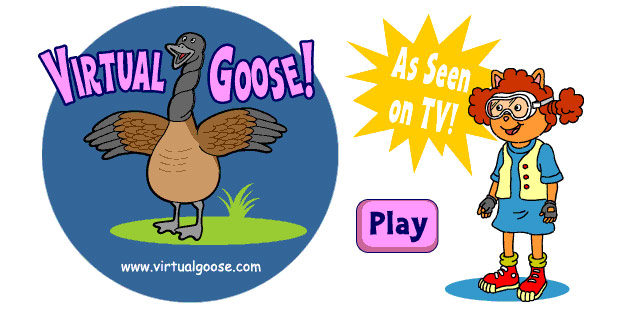 Arthur - Virtual Goose!