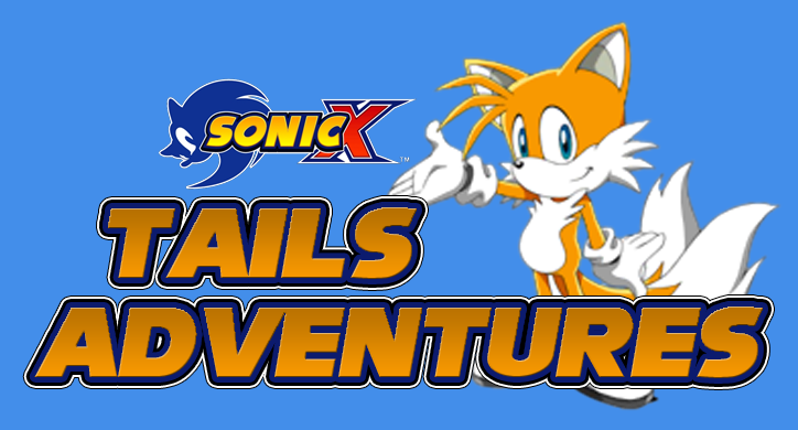 Sonic X: Tails Adventures