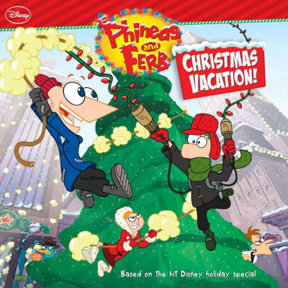 Phineas and Ferb Christmas Vacation (2009)