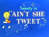 Ain't She Tweet