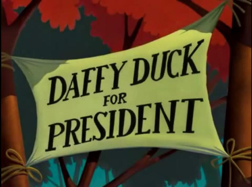 Daffy Duck for President (2004)