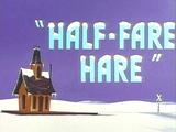 Half-Fare Hare