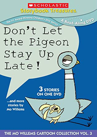 Don't Let the Pigeon Stay Up Late and more stories by Mo Willems (2013) (Videos)