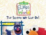 Elmo's World: The Street We Live On (2004)