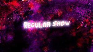 Regular Show - Intro (HD)