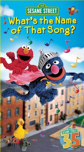 Sesame Street: What's the Name of That Song? (2004) (Videos)