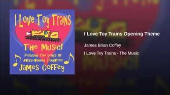 I_Love_Toy_Trains_Opening_Theme