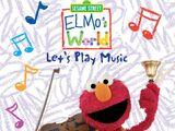 Elmo's World: Let's Make Music! (2010)