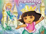 Dora Saves the Mermaids (2007) (Video Game)