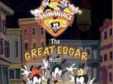 Animaniacs: The Great Edgar Hunt