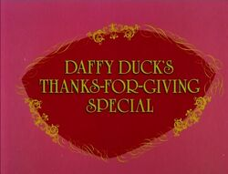 Daffy Duck's Thanks-for-Giving Special.jpg