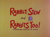 Rabbit Stew and Rabbits Too (1969) (Short)