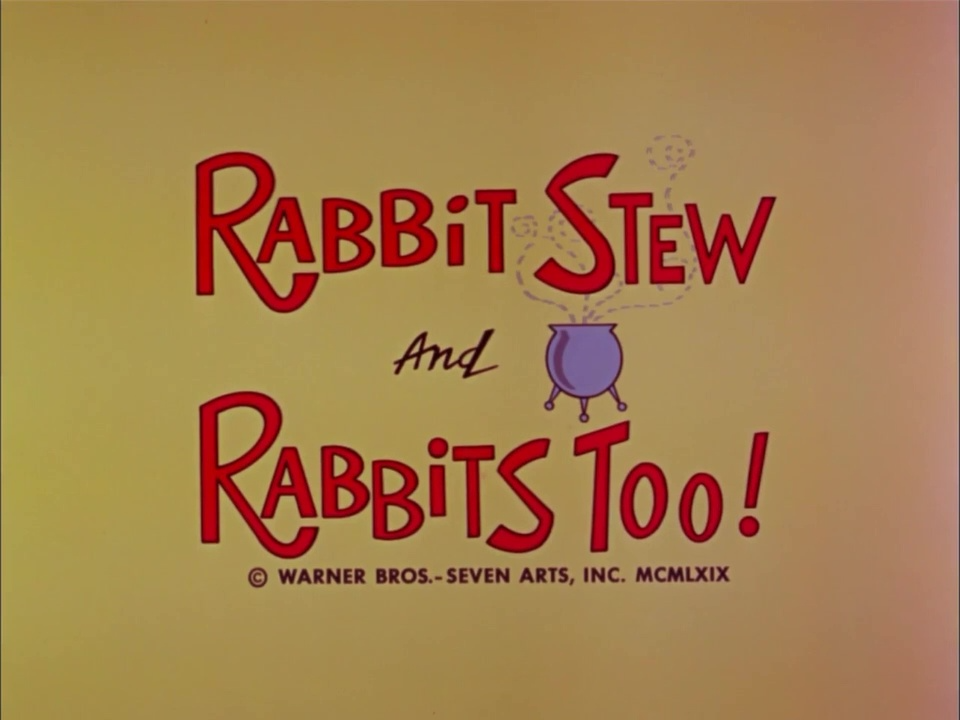 Rabbit Stew and Rabbits Too (1969) (Short)