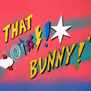 Blooper Bunny Sound Ideas, HEAD SHAKE, CARTOON - THROAT GARBLE, MEDIUM or WARNER BROS TROMBONE GOBBLE.jpg