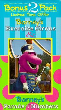 Barney's Exercise Circus / Barney's Parade of Numbers (1996 video)