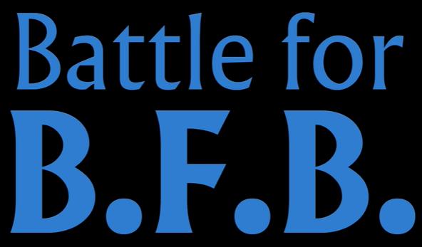 Battle For B.F.B