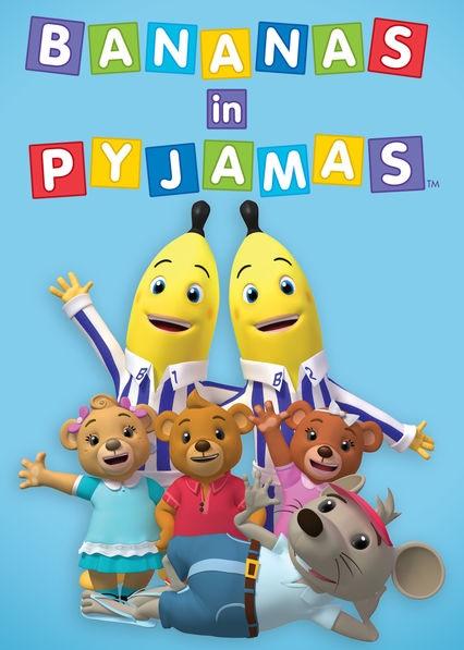 Bananas in Pyjamas (2011 TV Series)