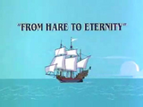 From Hare to Eternity (1996 Short)
