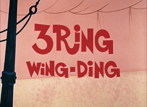3 Ring Wing Ding title card.png