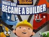 Bob the Builder: When Bob Became a Builder (2005)