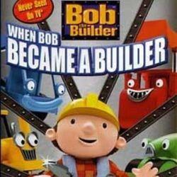 Bob the Builder: When Bob Became a Builder (2005)