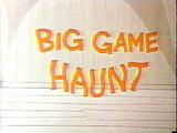 Big Game Haunt (1968) (Short)