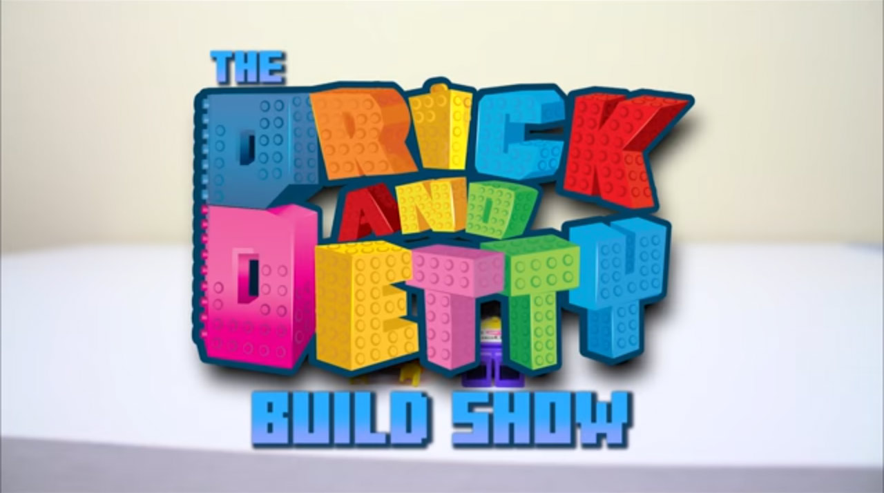 The Brick and Betty Build Show