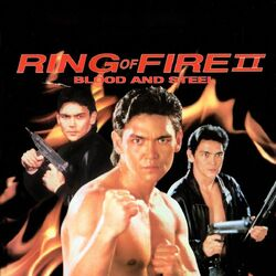 Ring of Fire II: Blood and Steel (1993)