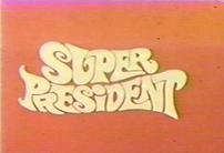 Super President (1967).png