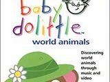 Baby Dolittle: World Animals (2001) (Videos)