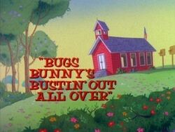 Bugs Bunny's Bustin' Out All Over.jpg
