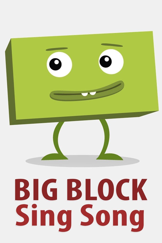 Big Block Sing Song (Shorts)