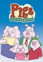 Pigs Next Door.jpg