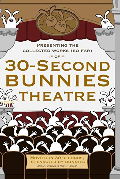30-Second Bunnies Theatre