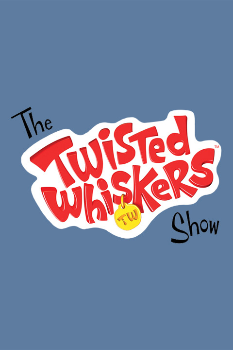 The Twisted Whiskers Show