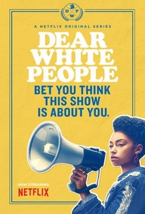 Dear White People (TV Series)