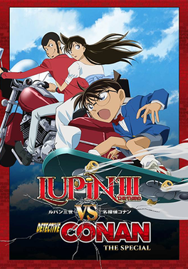 Lupin the 3rd vs. Detective Conan