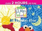 Elmo's World: All Day With Elmo (2013) (Videos)