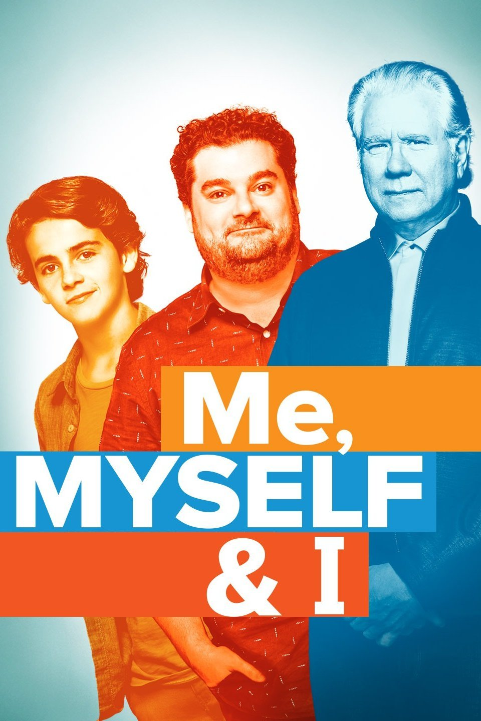 Me, Myself & I (TV Series)