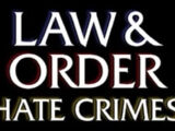 Law & Order: Hate Crimes