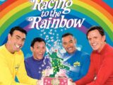 The Wiggles: Racing to the Rainbow (2006)