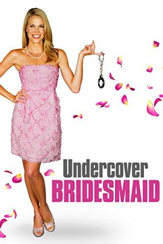 Undercover Bridesmaid (2012)