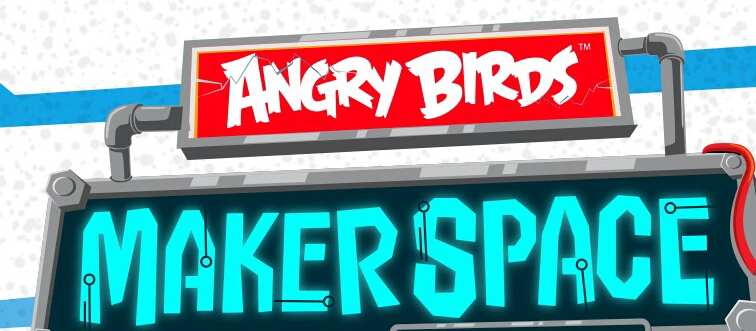 Angry Birds Maker Space