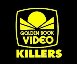 Golden Book Video Killers.png